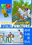 Health and Wellness with Nutripunctur...