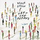Meet The Humans [VINYL]