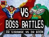 Dr. Strange vs. Dr. Doom