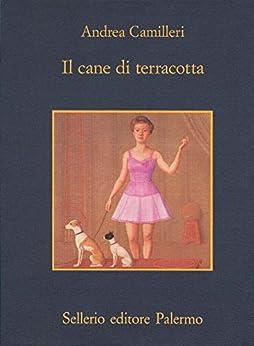 Il cane di terracotta (Il commessario Montalbano) von [Camilleri, Andrea]