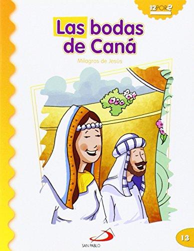 Las bodas de Caná: Milagros de Jesús (Mis primeros libros) por Luis Daniel Londoño Silva