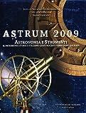 Image de Astrum 2009. Astronomia e strumenti da Galileo ad oggi. Catalogo della mostra (Roma, 13 ottobre-16 gennaio 2010)