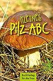 Kleines Pilz-ABC (Minibibliothek)