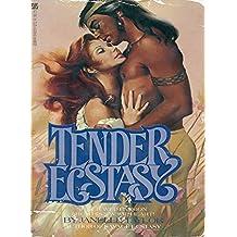 Tender Ecstasy (Gray Eagle Series)