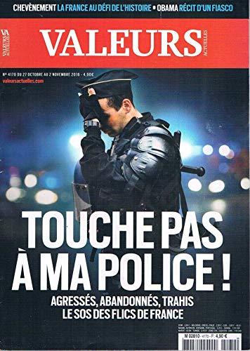 Valeurs Actuelles N°4170 2 Nov 2016 Touche Pass A Ma Police par collectif