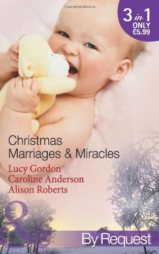 book cover of Christmas Marriages & Miracles