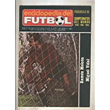 Enciclopedia del Futbol numero 26: Campeonatos del Mundo 1938 - 1950 - 1954)