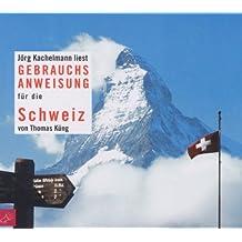 Gebrauchsanweisung für die Schweiz, 2 Audio-CDs