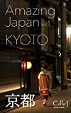 KYOTO: Amazing Japan Vol.1