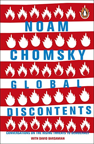 Global Discontents: Conversations on the Rising Threats to Democracy (English Edition)