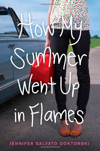 How My Summer Went Up in Flames por Jennifer Salvato Doktorski