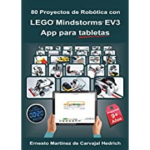 80 Proyectos de Robótica con LEGO MINDSTORMS EV3 App para tabletas