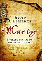 Martyr (John Shakespeare - book 1) by Rory Clements (2009-06-11)