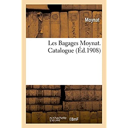 Les Bagages Moynat. Catalogue
