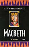 Macbeth: Sixty-Minute Shakespeare Series