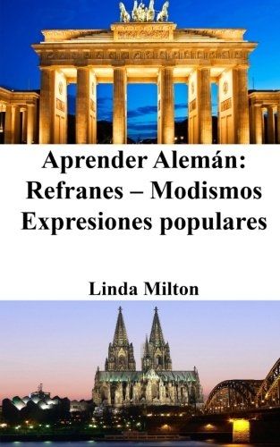 Aprender Alemán: Refranes - Modismos - Expresiones populares