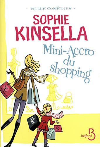 Mini-Accro du shopping