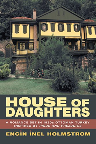 house-of-daughters-a-romance-set-in-1920s-ottoman-turkey-inspired-by-pride-and-prejudice-english-edi
