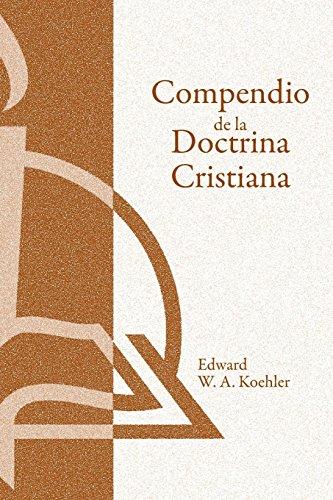 Compendio de la Doctrina Cristiana (A Summary of Christian Doctrine)