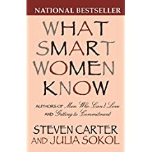 What Smart Women Know by Steven Carter (2000-01-24)
