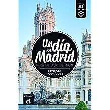 Colección Un día en. Un día en Madrid (Un dia en...)