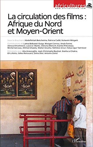 Circulation des Films Afrique du Nord et Moyen Orient par Africultures 101 102