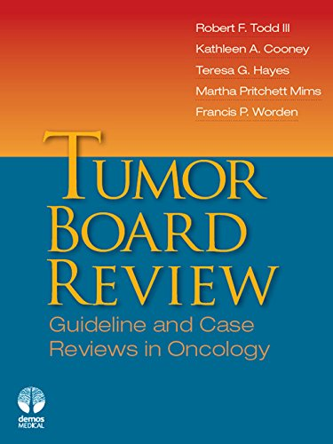 Tumor Board Review: Guideline and Case Reviews in Oncology (English Edition)