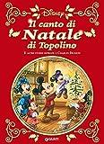 Il canto di Natale di Topolino: e altre storie ispirate a Charles Dickens (Letteratura a fumetti Vol. 12)