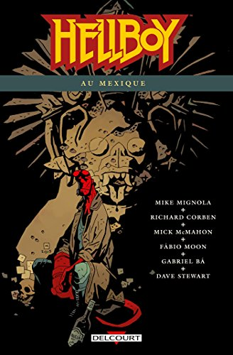 Hellboy T15 Hellboy au Mexique par Mike Mignola