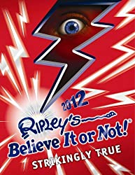 Ripley's Believe It or Not! 2012 by Ripley, Robert Leroy (October 13, 2011) Hardcover
