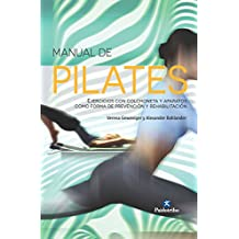 Manual de pilates: Ejercicios con colchoneta y aparatos (Color) (Spanish Edition)