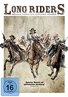 Long Riders - Brüder, Rebellen, Outlaws, Helden.