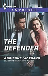 The Defender (Harlequin Intrigue) by Adrienne Giordano (2014-05-20)
