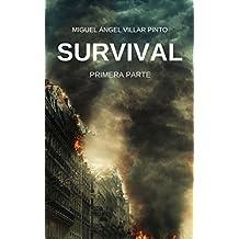 Survival: Primera Parte (Spanish Edition)