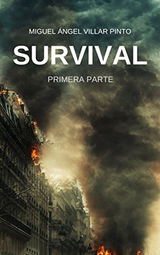 Survival: Primera Parte (Spanish Edition)