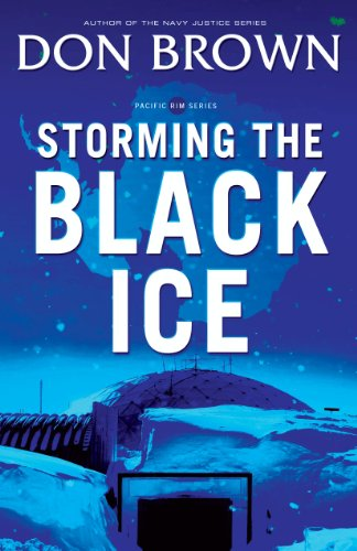 Storming the Black Ice (Pacific Rim Series Book 3) (English Edition)