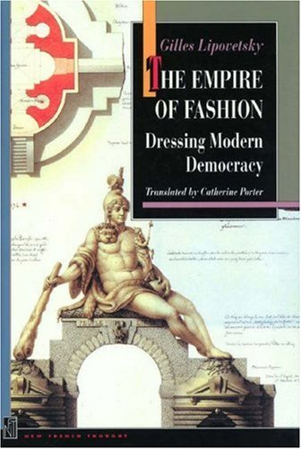 The Empire of Fashion by Gilles Lipovetsky (1994-10-03)