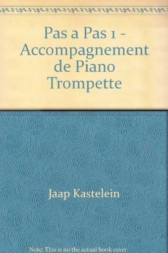 Pas à Pas 1 - Accompagnement de Piano Trompette