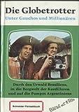 Unter Gauchos und Millionären (Schneider Buch Fernsehen mit Bildteil)