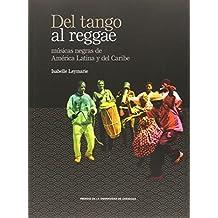 Del tango al reggae (De Arte)