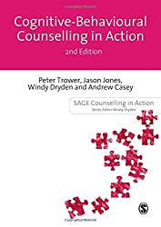 Cognitive Behavioural Counselling in Action (Counselling in Action series)