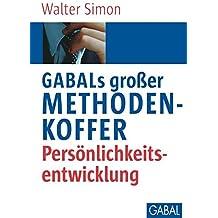 GABALs großer Methodenkoffer. Persönlichkeitsentwicklung (Whitebooks)