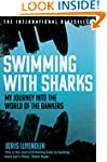 Swimming with Sharks: My Journey into...