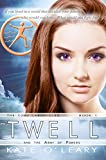 Book cover image for Twell and the Army of Powers (The Como Chronicles Book 1)