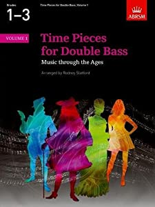 Time Pieces for Double Bass, Volume 1 (Time Pieces (ABRSM))