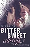 'Bittersweet Always: Roman (Gray Springs...' von 'Ella Fields'