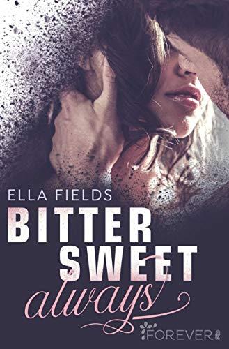 Buchseite und Rezensionen zu 'Bittersweet Always' von Ella Fields