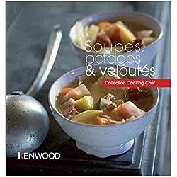 KENWOOD - LIVRE DE RECETTES SOUPES. POTAGES & VELOUTES