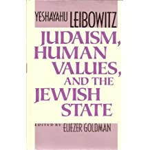 Judaism, Human Values, and the Jewish State
