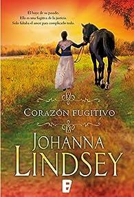 Corazón fugitivo par Johanna Lindsey